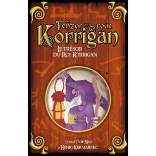 Tenzor Ar Roue Korrigan (Le Trésor du Roi Korrigan)